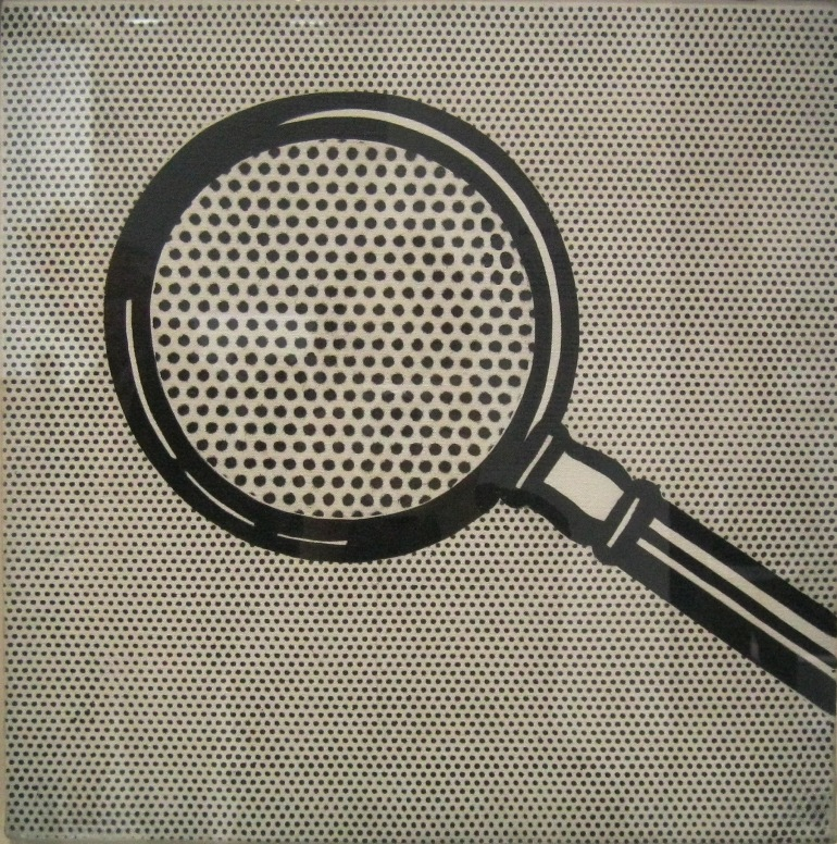 Roy Lichtenstein Magnifiying glass